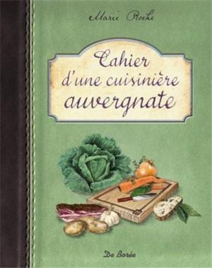 """Afficher """"Cahier d'une cuisinière auvergnate"""""""