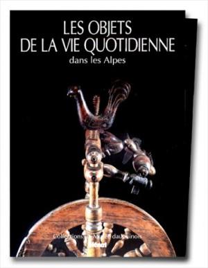 """Afficher """"Les Objets de la vie quotidienne dans les Alpes"""""""