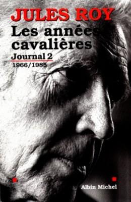 """Afficher """"Journal / Jules Roy n° 2 Les années cavalières"""""""