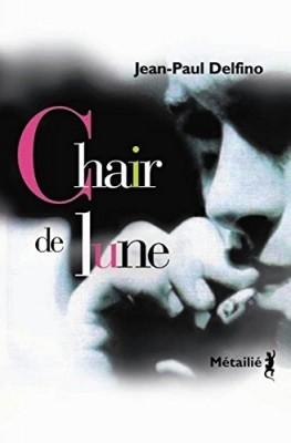 """Afficher """"Chair de lune"""""""