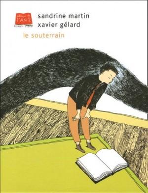 """Afficher """"Le souterrain"""""""