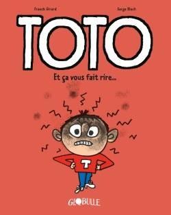 Couverture de Toto n° 1 Et ça vous fait rire...