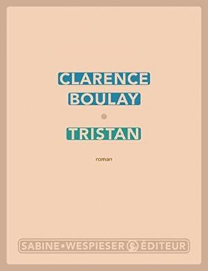 vignette de 'Tristan (Clarence Boulay)'