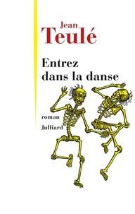 vignette de 'Entrez dans la danse (Teulé, Jean)'