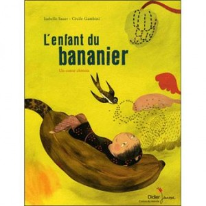 """Afficher """"L'enfant du bananier"""""""