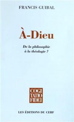 """Afficher """"A-Dieu : De la philosophie à la théologie ?"""""""