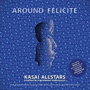 vignette de 'Around félicité (Kasai All Stars)'