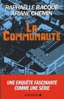 vignette de 'La communauté (Raphaëlle Bacqué)'