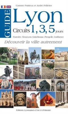 """Afficher """"Guide de Lyon en 1, 3 ou 5 jours"""""""