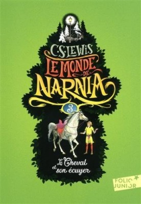 """Afficher """"Monde de Narnia (Le) n° 3 Cheval et son écuyer (Le)"""""""