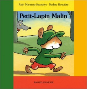 vignette de 'Petit-Lapin malin (Manning-Saunders, Ruth)'