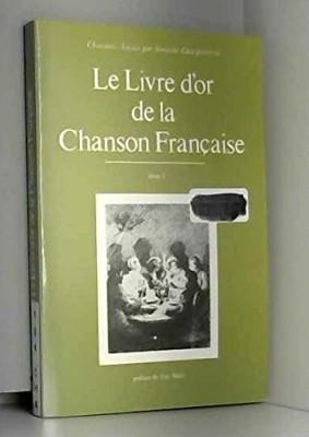 """Afficher """"Le livre d'or de la chanson française n° 3/3 Le livre d'or de la chanson française (Tome 3)"""""""