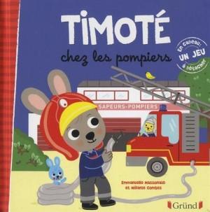 """Afficher """"Timoté Timoté chez les pompiers"""""""