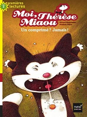 """Afficher """"Moi, Thérèse Miaou n° 9 Un comprimé ? Jamais !"""""""