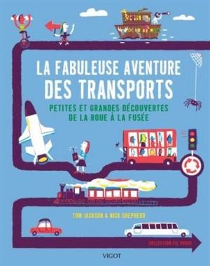"""Afficher """"La fabuleuse aventure des transports"""""""