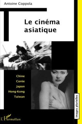 """Afficher """"Le cinéma asiatique"""""""