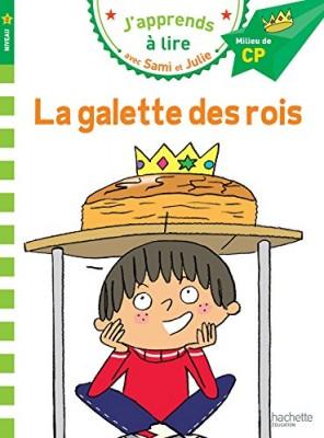 """Afficher """"J'apprends à lire avec Sami et Julie La galette des rois"""""""