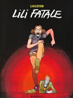 "Afficher ""Lili fatale"""
