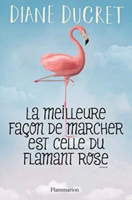 """Afficher """"meilleure façon de marcher est celle du flamant rose (La)"""""""