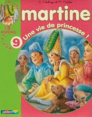 "Afficher ""Martine, 5 histoires n° 9 Une vie de princesse !"""