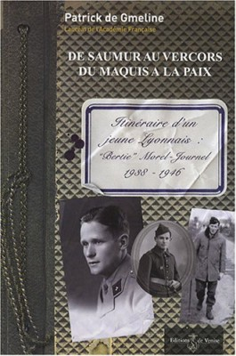 """Afficher """"De Saumur au Vercors du maquis à la paix"""""""
