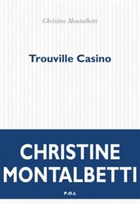 vignette de 'Trouville Casino (Christine Montalbetti)'