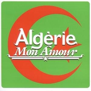 """Afficher """"Algérie mon amour"""""""