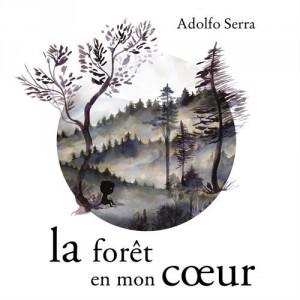 """Afficher """"La forêt en mon coeur"""""""