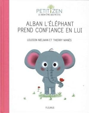 """Afficher """"Alban l'éléphant prend confiance en lui"""""""