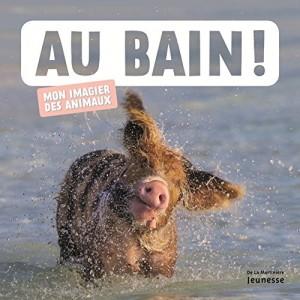 """Afficher """"Au bain !"""""""