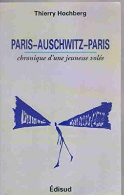 """Afficher """"Paris-Auschwitz-Paris"""""""