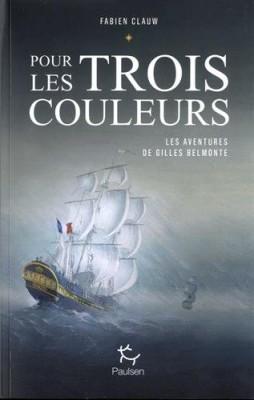 vignette de 'Pour les trois couleurs (Fabien Clauw)'