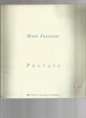 """Afficher """"Marie-Françoise Poutays"""""""