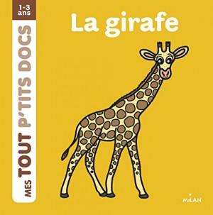 """Afficher """"Mes tout p'tits docs La girafe"""""""