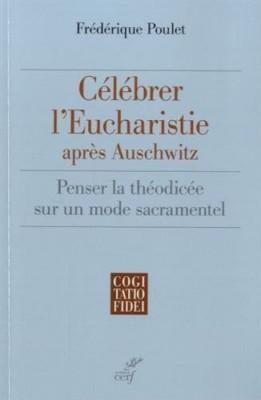 "Afficher ""Célébrer l'Eucharistie après Auschwitz"""