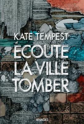vignette de 'Ecoute la ville tomber (Kate Tempest)'