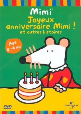 """Afficher """"Joyeux anniversaire Mimi et autres histoires"""""""