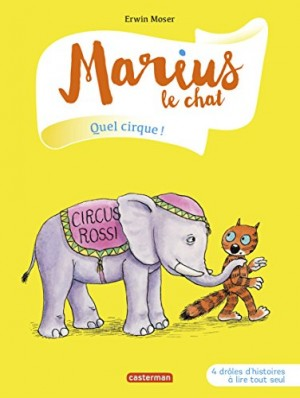 """Afficher """"Marius le chat Quel cirque !"""""""