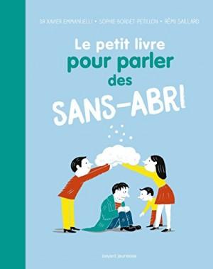vignette de 'Le petit livre pour parler des sans-abri (Xavier Emmanuelli)'