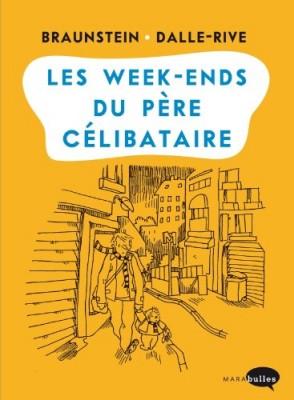 """Afficher """"Les week-ends du père célibataire"""""""
