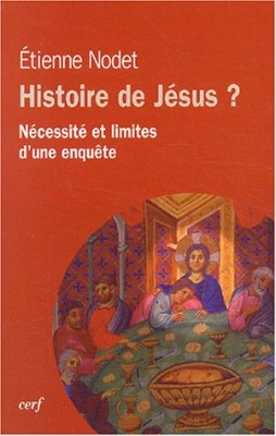 """Afficher """"Histoire de Jésus? : Nécessité et limites d'une enquête"""""""
