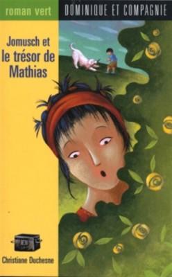 """Afficher """"Jomusch et le tresor de mathias"""""""