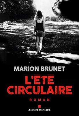 vignette de 'L'été circulaire (Marion Brunet)'