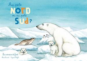 """Afficher """"Au pôle Nord ou au pôle Sud ?"""""""