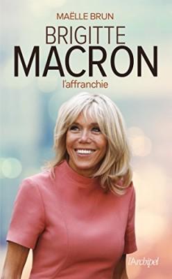 "Afficher ""Brigitte Macron l'affranchie"""