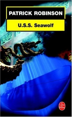 vignette de 'USS Seawolf (Patrick Robinson)'