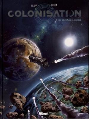 """Afficher """"Colonisation n° 1 Les naufragés de l'espace"""""""
