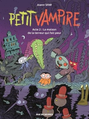 """Afficher """"Petit vampire Petit vampire : Acte 2 : La maison de la terreur qui fait peur"""""""
