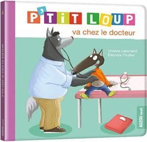 """Afficher """"P'tit Loup P'tit Loup va chez le docteur"""""""