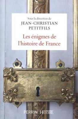 """Afficher """"Les énigmes de l'histoire de France"""""""